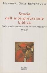 Storia dell'interpretazione biblica. Dalla tarda antichità alla fine del Medioevo. Vol. 2