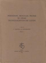 Prefazioni, prologhi, proemi di opere tecnico-scientifiche latine. Vol. I