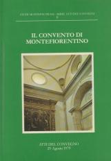 Il convento di Montefioretino. Atti del convegno 29 Agosto 1979