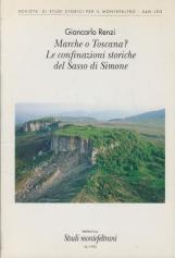 Marche o Toscana ? Le confinazioni storiche del Sasso di Simone