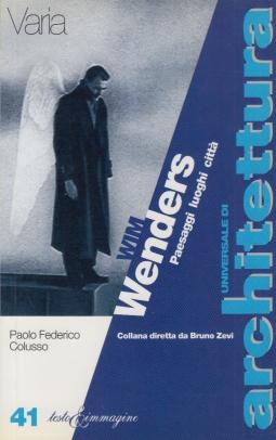 Wim Wenders. Paesaggi luoghi città