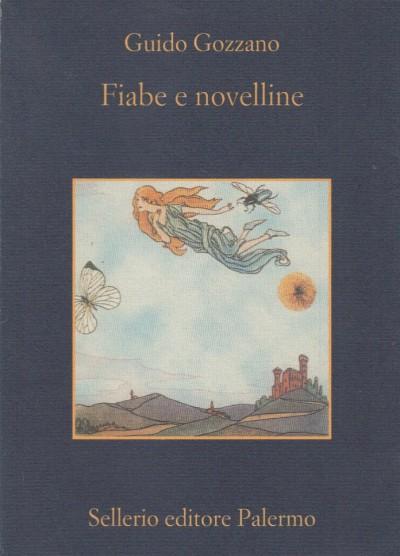 Fiabe e novelline - Gozzano Guido