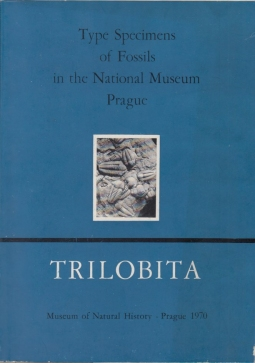 Type Specimens of Fossil in the National Museum Prague. Volume 1. Trilobita