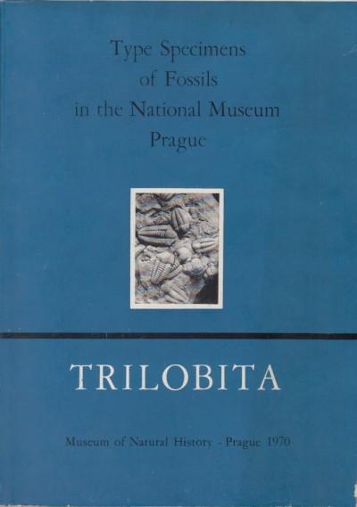 Type specimens of fossil in the national museum prague. volume 1. trilobita - Horny Radvan - Bastl Frantisek