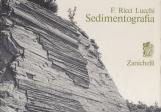 Sedimentografia. Atlante fotografico delle strutture primarie dei sedimenti