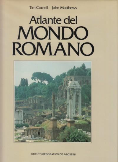 Atlante del mondo romano - Cornell Tim - Matthews John