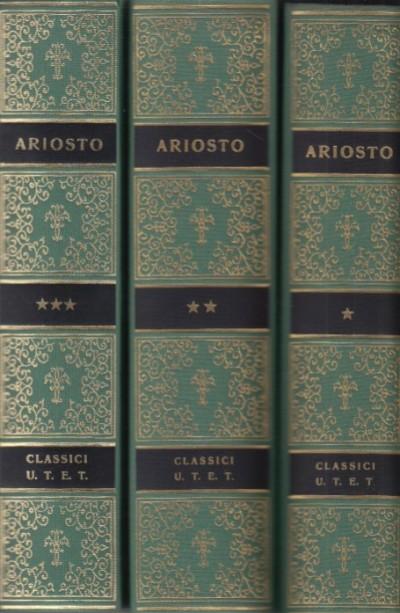 Orlando furioso, opere: carmina, rime, satire, erbolato, lettere - Ariosto Ludovico