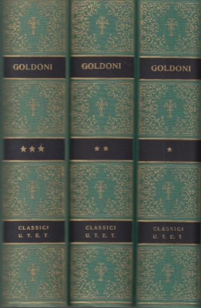 Commedie volume primo, volume secondo, volume terzo - Goldoni Carlo