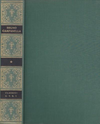 Scritti scelti di giordano bruno e di tommaso campanella - Firpo Luigi (a Cura Di)