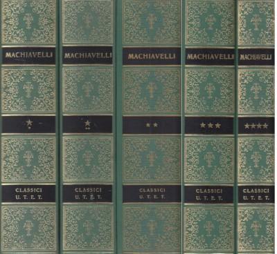 Opere di niccolò machiavelli, serie completa di 5 tomi - Machiavelli Niccolò