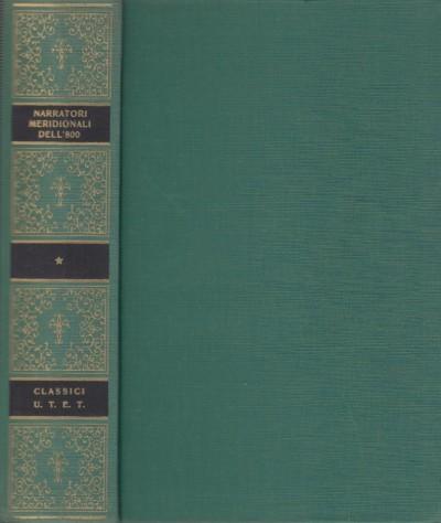 Narratori meridionale dell'ottocento - Croce Alda E Elena (a Cura Di)