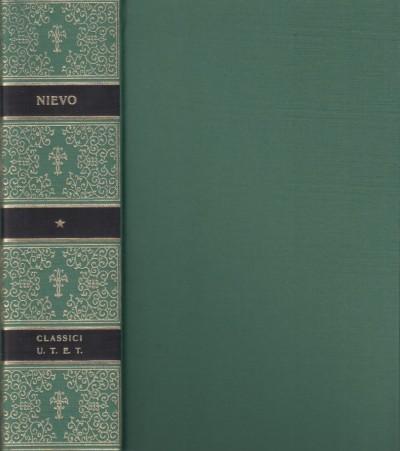 Le confessioni d'un italiano di ippolito nievo - Nievo Ippolito