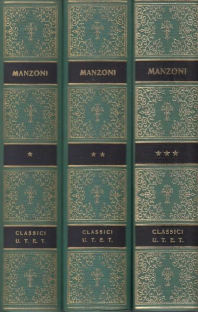 Liriche e tragedie, i promessi sposi, opere - Manzoni Alessandro
