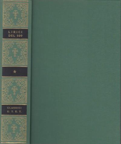 Lirici del cinquecento - Ponchiroli Daniele (a Cura Di)