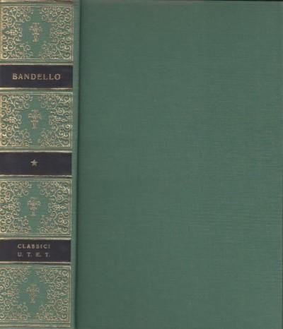 Novelle - Bandello Matteo