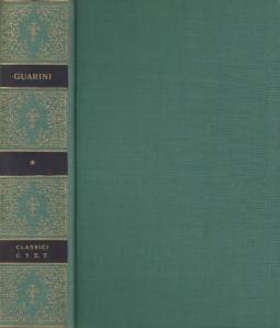 Opere di Battista Guarini a cura di Marziano Guglielminetti