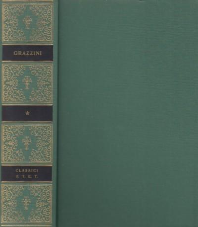 Opere - Grazzini Anton Francesco