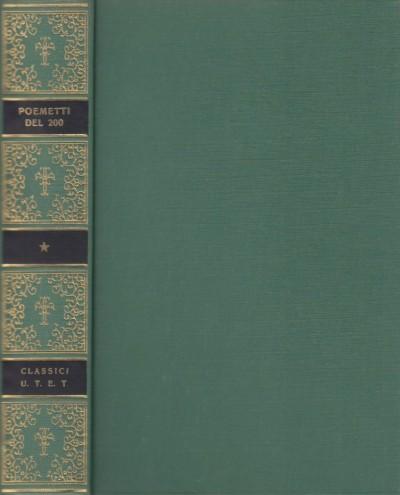 Poemetti del duecento. il tesoretto, il fiore, l'intelligenza - Petronio Giuseppe (a Cura Di)