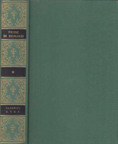 Prose e romanzi. il romanzo cortese in italia nei secoli xiii e xiv - Arese Felice (a Cura Di)
