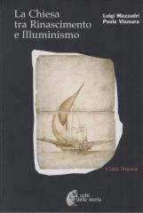 La Chiesa tra Rinascimento e Illuminismo