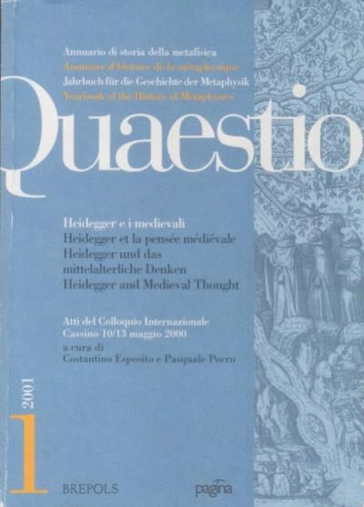 Quaestio. heidegger e i medievali - Esposito Costantino E Porro Pasquale (a Cura Di)