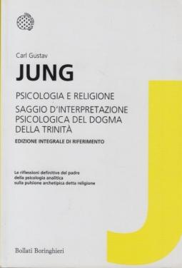 Psicologia e religione. Saggio d'interpretazione psicologica del dogma della Trinità