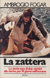 La zattera. La storia vera di due uomini alla deriva per 74 giorni nell'oceano
