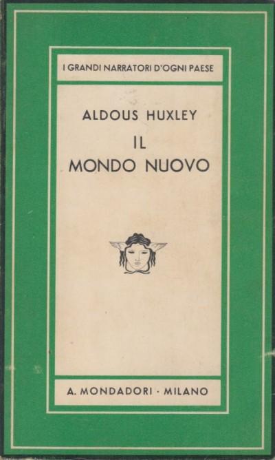 Il mondo nuovo - Huxley Aldous