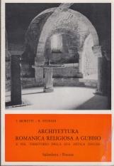 Architettura romanica religiosa a GUbbio e nel territorio della sua antica diocesi