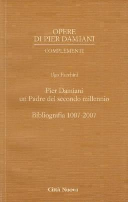 Pier Damiani un padre del secondo millennio. Bibliografia 1007-2007