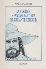 La veridica e fantasiosa storia del brigante Cinicchia