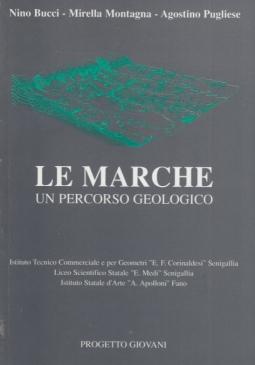 Le Marche. Un percorso geologico