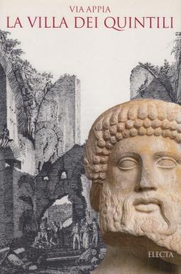 Via Appia La villa dei Quintili