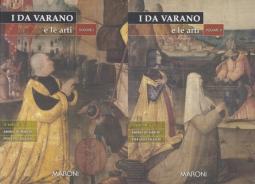 I Da Varano e le arti