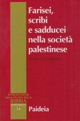 Farisei, scribi e sadducei nella società palestinese