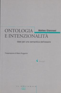 Ontologia e intenzionalità. Idee per una semantica dell'essere