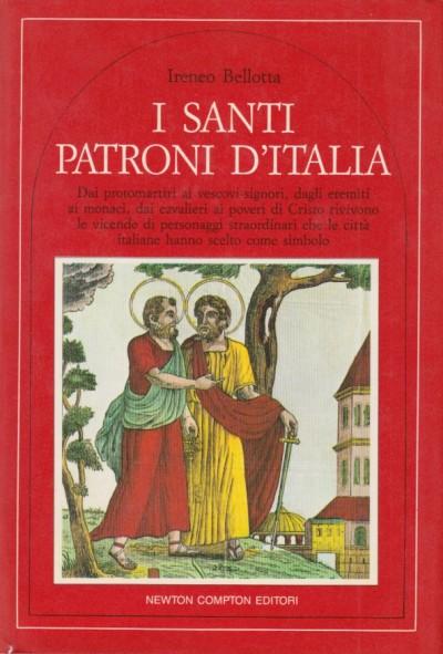I santi patroni d'italia - Bellotta Ireneo