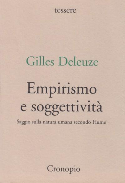 Empirismo e soggettività. saggio sulla natura umana secondo hume - Deleuze Gilles