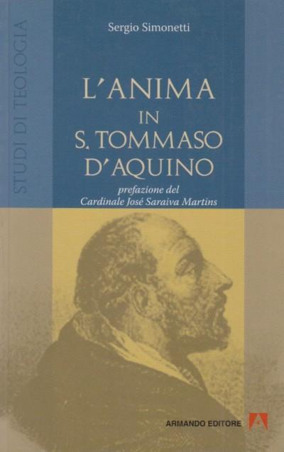 L'anima in s. tommaso d'aquino - Simonetti Sergio