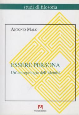 Essere persona. Un'antropologia dell'identità