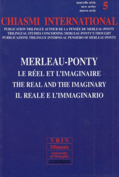 Chiasmi international. ediz. italiana, francese e inglese. merleau-ponty. il reale e l'immaginario