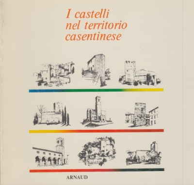 I castelli nel territorio casentinese - Scramasax