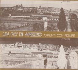 Un po' di Arezzo. Appunti con figure