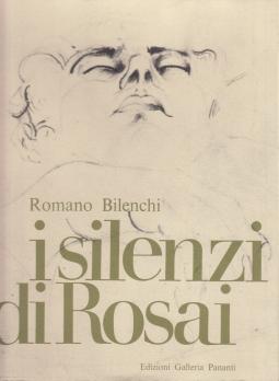 I silenzi di Rosai