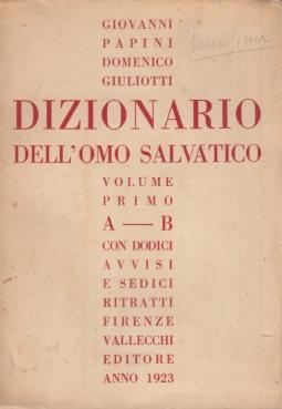 Dizionario dell'omo salvatico Volume Primo A-B