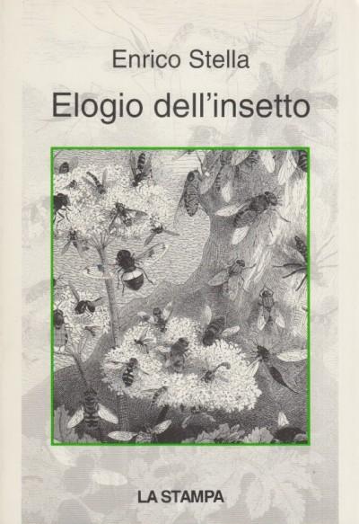 Elogio dell'insetto - Stella Enrico