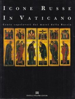 Icone Russe in Vaticano. Cento capolavori dai musei della Russia
