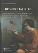 Dipingee farfalle. Giove, Mercurio e la virtù di Dosso Dossi: Un elogio dell'Otium e della pittura per Alfonso I d'Este