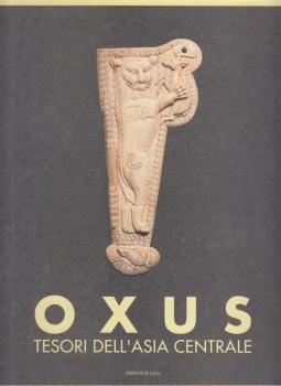 Oxus Tesori dell'Asia centrale