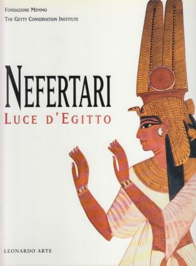 Nefertari luce d'egitto - Corzo Miguel Angel (a Cura Di)